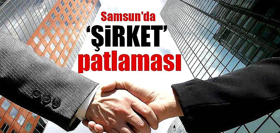 Samsun'da 'şirket' patlaması
