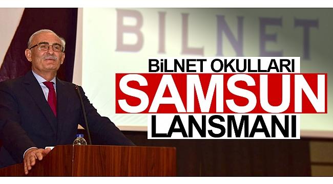 Bilnet Okulları Samsun lansmanı