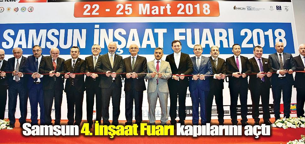 Samsun İnşaat Fuarı 2018 açıldı