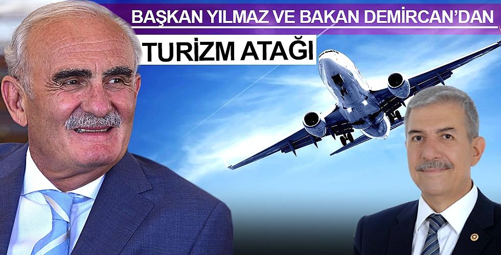 Başkan Yılmaz ve Bakan Demircan'dan turizm atağı