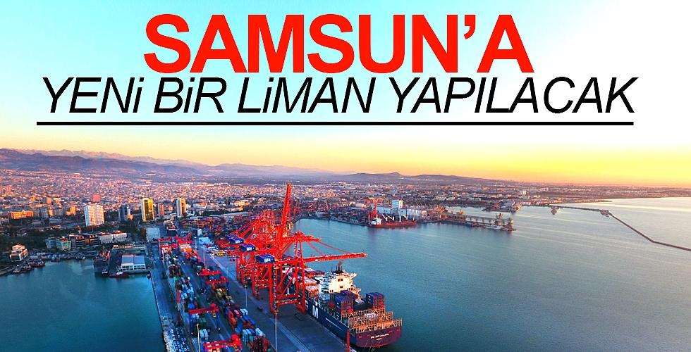 Samsun'a yeni bir  liman yapılacak