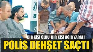 POLİS DEHŞET SAÇTI