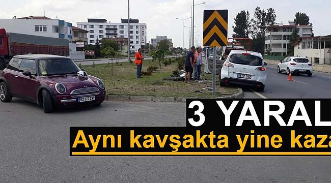 Aynı kavşakta yine kaza: 3 yaralı