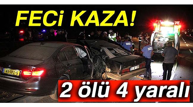 Otomobiller çarpıştı: 2 ölü, 4 yaralı