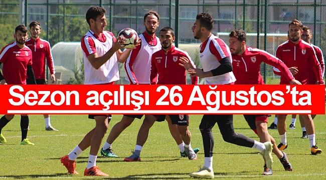 Sezon açılışı 26 Ağustos'ta