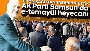 AK Parti Samsun'da  e-temayül heyecanı