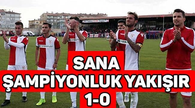 SANA ŞAMPİYONLUK YAKIŞIR 1-0