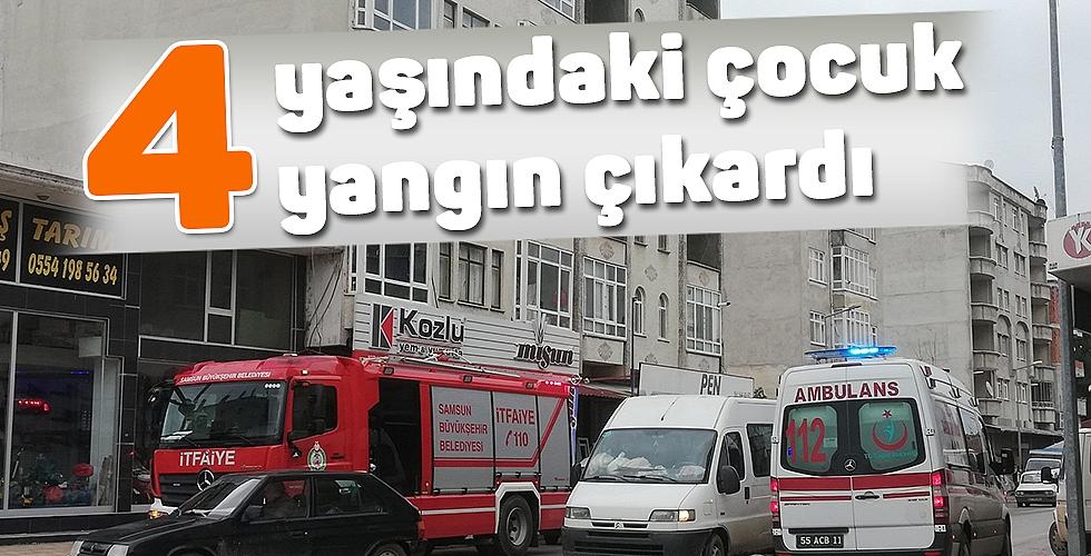 4 yaşındaki çocuk yangın çıkardı