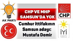 Cumhur ittifakının Samsun adayı: Mustafa Demir