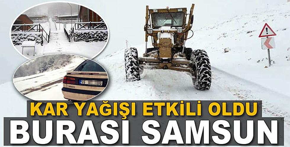 Samsun'un yüksek kesimlerine kar yağdı