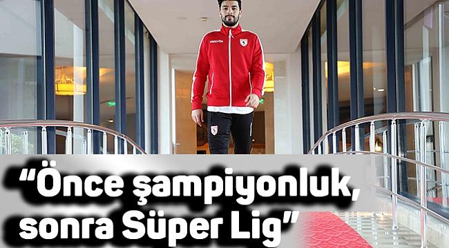 """Bünyamin Cesur Karataş: """"Önce şampiyonluk, sonra Süper Lig"""""""