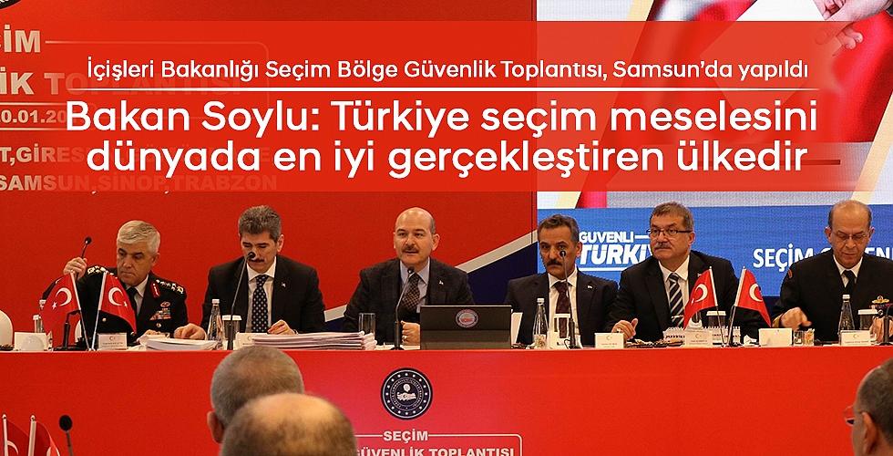 İçişleri Bakanlığı Seçim Bölge Güvenlik Toplantısı, Samsun'da yapıldı
