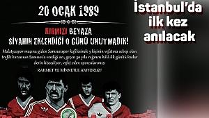İstanbul'da ilk kez anılacak