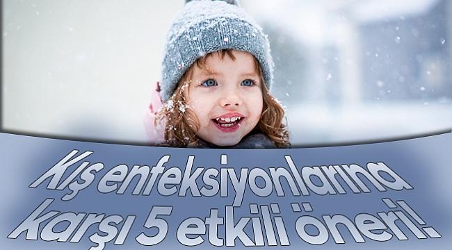 Kış enfeksiyonlarına  karşı 5 etkili öneri!