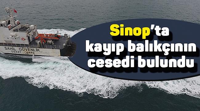 Sinop'ta kayıp balıkçının cesedi bulundu
