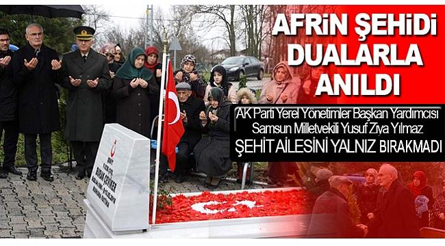 Milletvekili Yılmaz, Afrin şehidinin ailesini yalnız bırakmadı