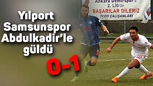 Yılport Samsunspor Abdulkadir'le güldü 0-1
