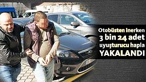 Otobüsten inerken 3 bin 24 adet uyuşturucu hapla yakalandı