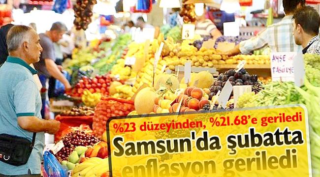Samsun'da şubatta enflasyon geriledi