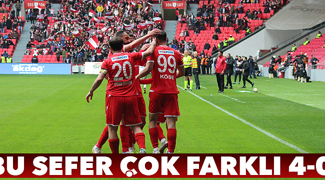 BU SEFER ÇOK FARKLI 4-0