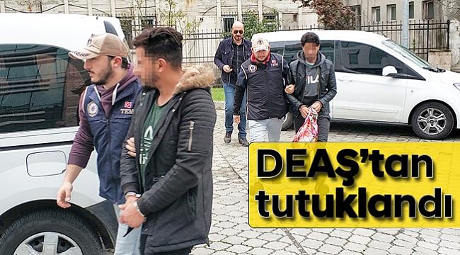 DEAŞ'tan tutuklandı
