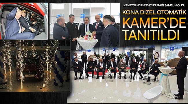 KONA DİZEL OTOMATİK  KAMER'DE TANITILDI