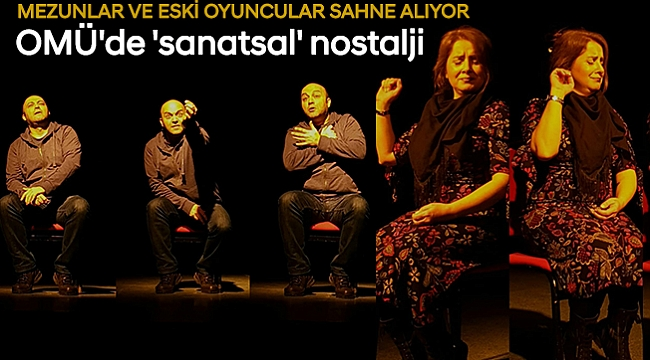 OMÜ'de 'sanatsal' nostalji