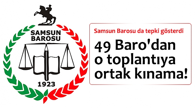 49 Baro'dan o toplantıya ortak kınama!