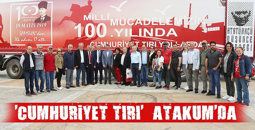 'CUMHURİYET TIRI'  ATAKUM'DA