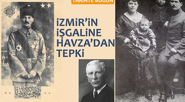 İZMİR'İN İŞGALİNE HAVZA'DAN TEPKİ