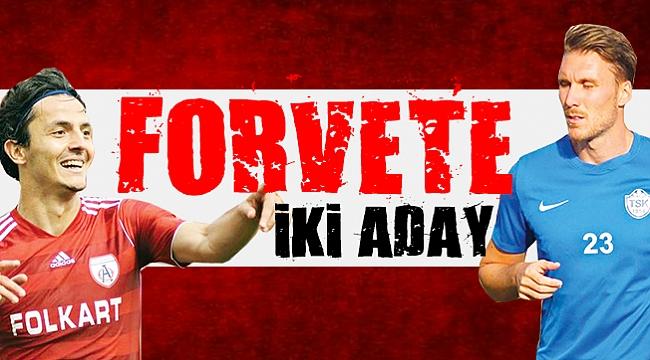 FORVETE İKİ ADAY