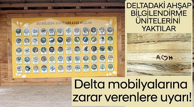 Delta mobilyalarına  zarar verenlere uyarı!