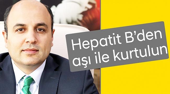 Hepatit B'den aşı ile kurtulun