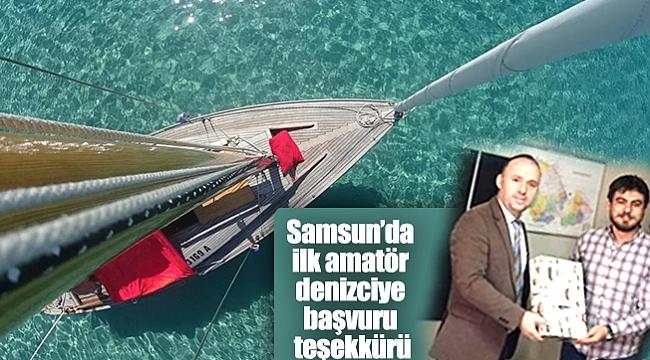 Samsun'da ilk amatör denizciye başvuru teşekkürü