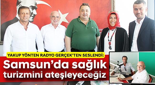 Samsun'da sağlık  turizmini ateşleyeceğiz