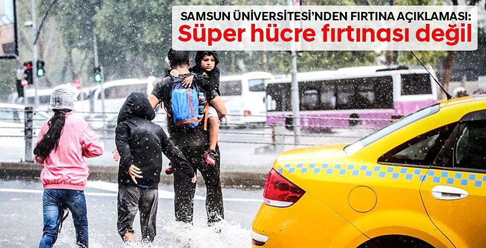 Süper hücre fırtınası değil