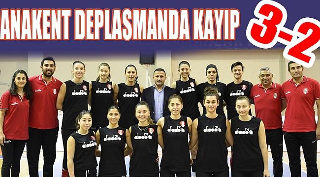 ANAKENT DEPLASMANDA KAYIP 3-2