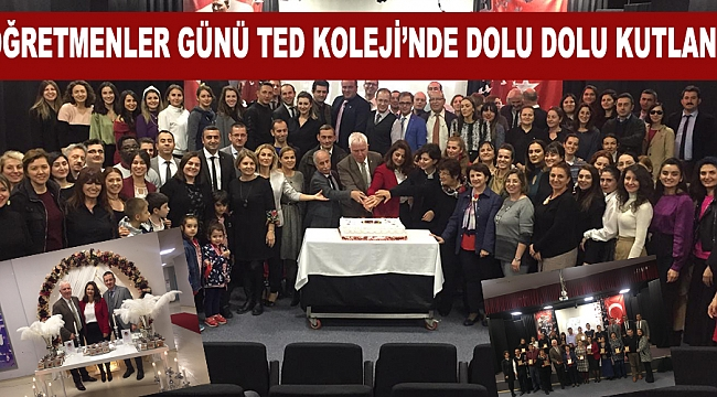 ÖĞRETMENLER GÜNÜ TED KOLEJİ'NDE DOLU DOLU KUTLANDI