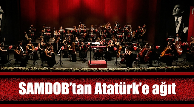 SAMDOB'tan  Atatürk'e ağıt