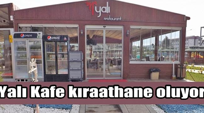 Yalı Kafe kıraathane oluyor