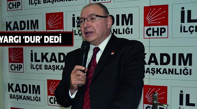 YARGI 'DUR' DEDİ