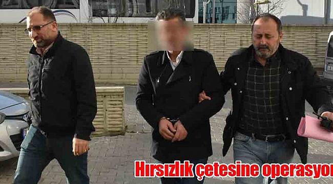 11 hırsızlık şüphelisi yakalandı