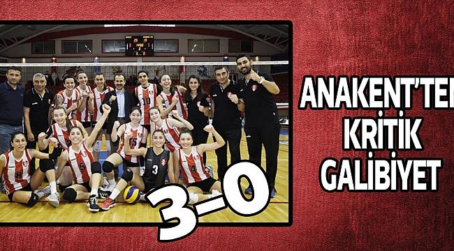ANAKENT'TEN KRİTİK GALİBİYET 3-0
