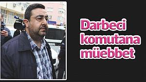 Darbeci komutana müebbet