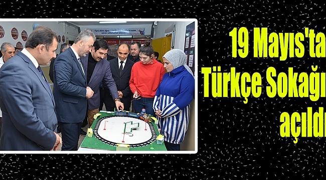 19 Mayıs'ta Türkçe Sokağı açıldı