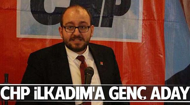 CHP İlkadım'a genç aday