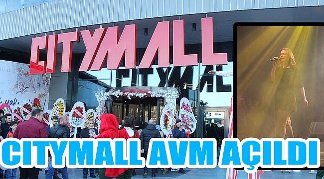 CITYMALL AVM AÇILDI