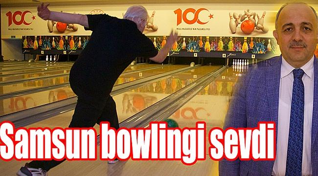 Samsun bowlingi sevdi