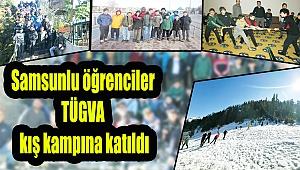Samsunlu öğrenciler TÜGVA kış kampına katıldı