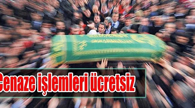 Amasya'da cenaze işlemleri ücretsiz